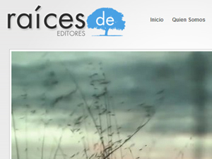 "Video y diseño para la editorial ""Raices de"""
